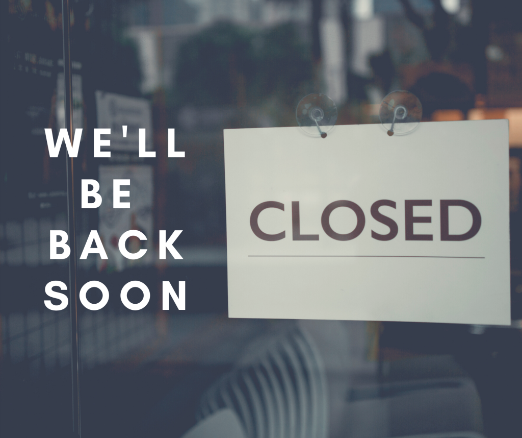 COVID-19 - We're Temporarily Closed